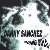 Purchase Danny Sanchez - Going Solo