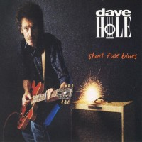 Purchase Dave Hole - Short Fuse Blues