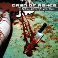 Purchase Dawn Of Ashes - In The Acts Of Violence