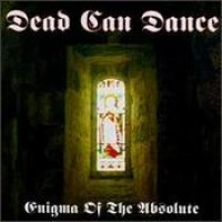 Purchase Dead Can Dance - Enigma of the Absolute