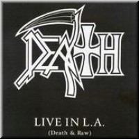 Purchase Death - Live In L.A. (Death & Raw)