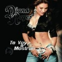 Purchase Diana Reyes - Te Voy A Mostrar