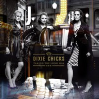 Purchase The Dixie Chicks - Taking The Long Way