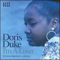 Purchase Doris Duke - I'm A Loser-The Swamp Dogg Sessions... And More