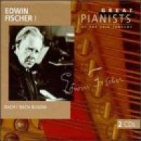 Purchase Edwin Fischer - Great Pianists Of The 20th Century Vol. 25 CD1
