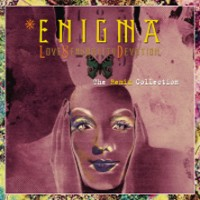 Purchase Enigma - Love Sensuality Devotion (The Remix Collection)