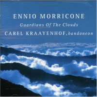 Purchase Ennio Morricone & Carel Kraayenhof - Guardians Of The Clouds Soundtrack