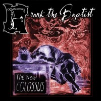 Purchase Frank The Baptist - The New Colossus