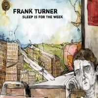 Purchase Frank Turner - Sleep Is For The Week