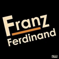 Purchase Franz Ferdinand - Franz Ferdinand