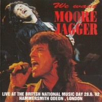Purchase Gary Moore & Mick Jagger - We Want Moore Jagger Live