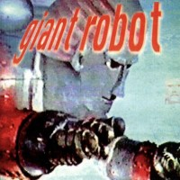 Purchase Giant Robot - Giant Robot