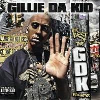 Purchase VA - Gillie Da Kid - The Best Of GDK Mixtapes