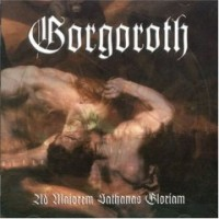 Purchase Gorgoroth - Ad Majorem Sathanas Gloriam