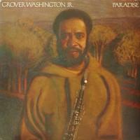 Purchase Grover Washington Jr. - Paradise