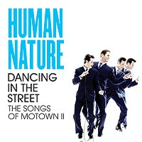 Purchase Human Nature - Dancing In The Street The Songs Of Motown II