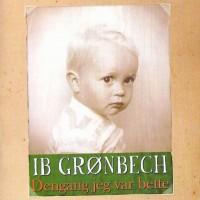 Purchase Ib Gronbech - Dengang Jeg Var Bette