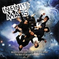 Purchase Infinite Mass - Masters Of The Universe (The Best Of Infinite Mass 1991-2007) CD1