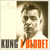 Purchase Jerry Williams - Kung I Blodet