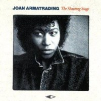 Purchase Joan Armatrading - The Shouting Stage