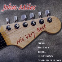 Purchase John Miles - His Very Best