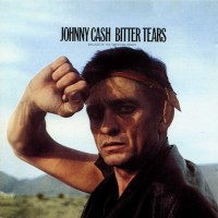 Purchase Johnny Cash - Bitter Tears (Remastered 1994)