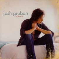 Purchase Josh Groban - With You