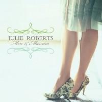 Purchase Julie Roberts - Men & Mascara