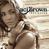 Purchase Kaci Brown - Instigator