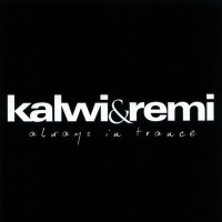 Purchase Kalwi & Remi - Always In Trance