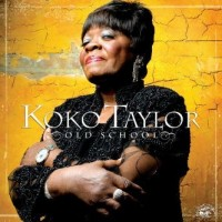 Purchase Koko Taylor - Old School