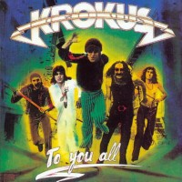 Purchase Krokus - To You All
