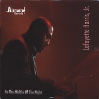 Purchase Lafayette Harris Jr. - In The Middle Of The Night