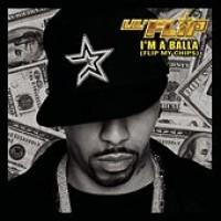 Purchase Lil Flip - I'm A Balla
