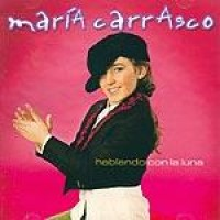 Purchase Maria Carrasco - Hablando Con La Luna