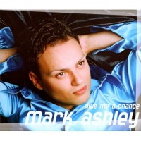 Purchase Mark Ashley - Give Me a Chance