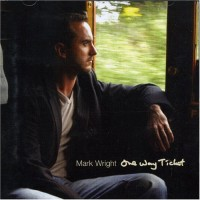 Purchase Mark Wright - One Way Ticket