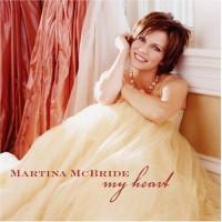 Purchase Martina McBride - My Heart