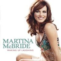 Purchase Martina McBride - Waking Up Laughing