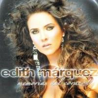 Purchase Edith Marquez - Memorias Del Corazon