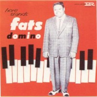 Purchase Fats Domino - Here Stands Fats Domino