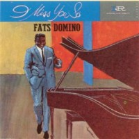 Purchase Fats Domino - I Miss You So