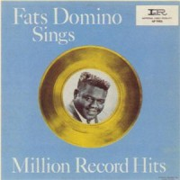 Purchase Fats Domino - Fats Domino Sings Million Records Hits