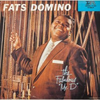 Purchase Fats Domino - The Fabulous Mr. D