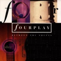 Purchase Fourplay - Between The Sheets