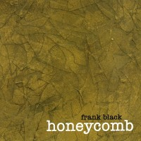 Purchase Frank Black - Honeycomb