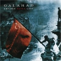 Purchase Galahad - Empires Never Last