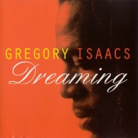 Purchase Gregory Isaacs - Dreaming
