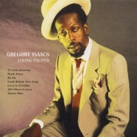 Purchase Gregory Isaacs - Loving Pauper