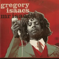Purchase Gregory Isaacs - Mr Isaacs